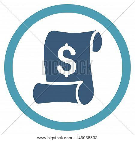 Financial Receipt Roll vector bicolor rounded icon. Image style is a flat icon symbol inside a circle, cyan and blue colors, white background.