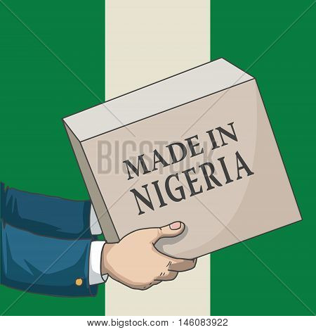 Cartoon, hand drawn human hands, holding a box, with made in Nigeria sign, and a flag background, vector illustration