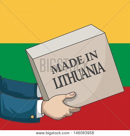 Cartoon, hand drawn human hands, holding a box, with made in Lithuania sign, and a flag background, vector illustration