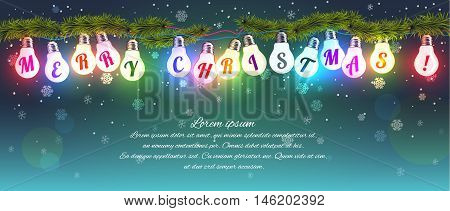 Creative Christmas vector illustration with elements of the Christmas attributes. Multicolored glowing gerlyandy lights on the branches of spruce with the words Merry Chistmas!
