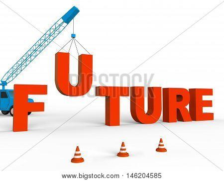 Build Future Represents Destiny Forecast 3D Rendering
