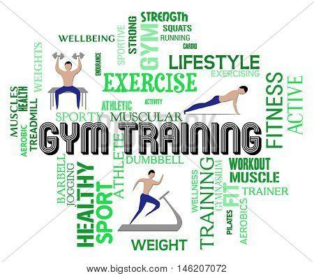 Gym Training Indicates Physical Activity And Endurance
