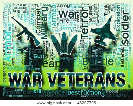 War Veterans Indicates Armed Combat Military Service