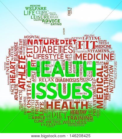 Health Issues Apple Indicates Medical Concerns And Wellbeing