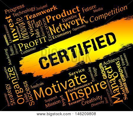 Certified Words Represents Warranted Authenticate And  Verified