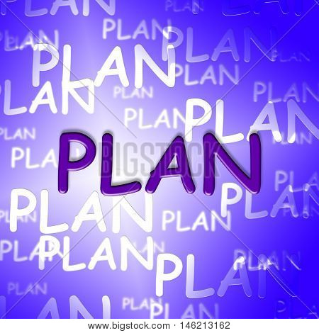 Plan Words Indicates Procedure Suggestion And Strategy