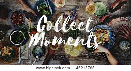 Collect Moments Adventure Enjoyment Explore Concept