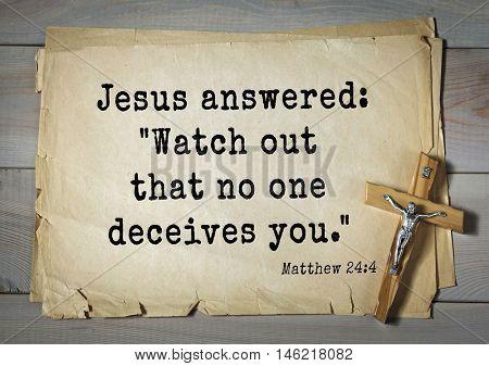 Bible verses from Matthew.Jesus answered: