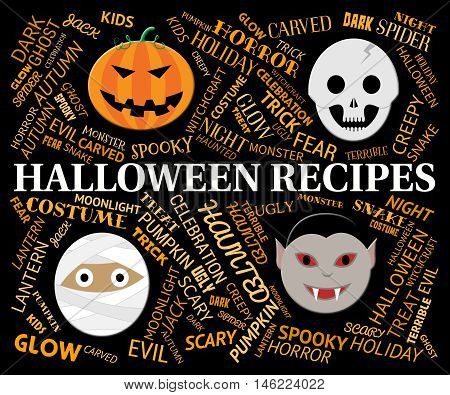 Halloween Recipes Represents Trick Or Treat Cookery