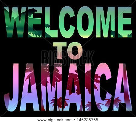 Welcome To Jamaica Shows Caribean Greeting And Vacation