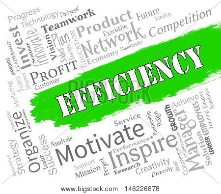 Efficiency Words Indicates Improve Effectiveness And Productivity