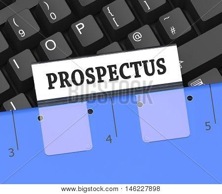 Prospectus File Shows Folder Of Brochures 3D Rendering