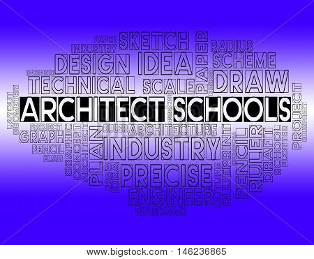 Architect Schools Indicates Designer Studying And Learning