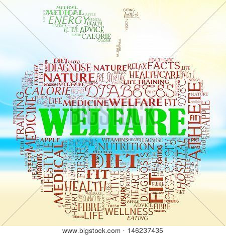 Welfare Apple Represents Well Being And Healthcare