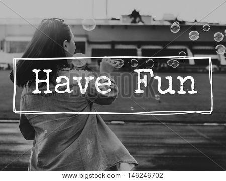 Fun Happiness Interesting Enjoyment Pleasure Concept