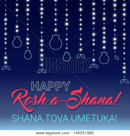 Rosh hashana card - Jewish New Year. Greeting text Shana tova on Hebrew - Have a sweet year. Vector illustration. Dark background with lights and pomegranates.