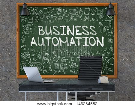 Hand Drawn Business Automation on Green Chalkboard. Modern Office Interior. Dark Old Concrete Wall Background. Business Concept with Doodle Style Elements. 3D.