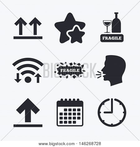Fragile icons. Delicate package delivery signs. This side up arrows symbol. Wifi internet, favorite stars, calendar and clock. Talking head. Vector