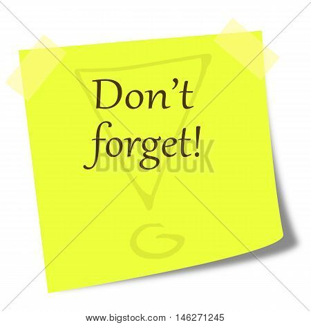 dont forget note on post it - business comunication concept
