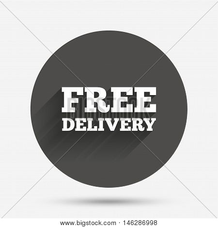 Free delivery sign icon. Delivery button. Circle flat button with shadow. Vector
