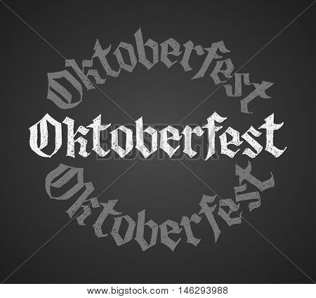 Oktoberfest chalk lettering. Single word. Eps8. RGB Global colors