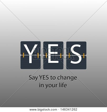 Say yes to change stock vector cyber inscription say yes to change in your life mechanical panel letters typography font type vector vintage retro