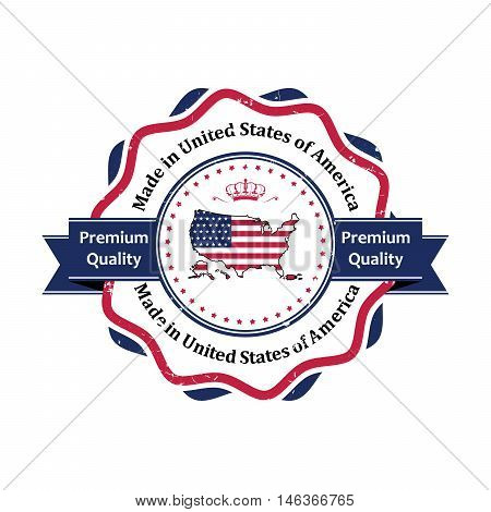 Made in United States of America, Premium Quality bi-color grunge stamp / label. Print colors used