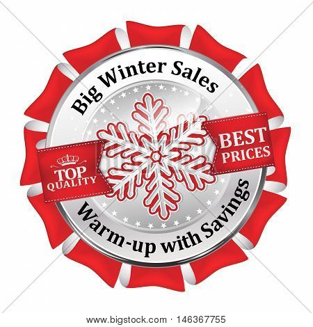 Big winter sales, best prices, Top quality, Warm-up with savings- shiny red icon advertising for retail business. Contains  snowflakes