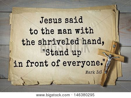 TOP-350. Bible verses from Mark.Jesus said to the man with the shriveled hand,