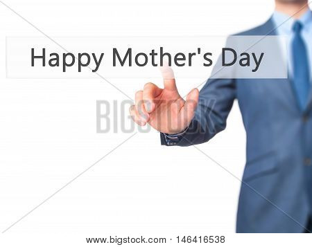 Happy Mother's Day  -  Businessman Press On Digital Screen.