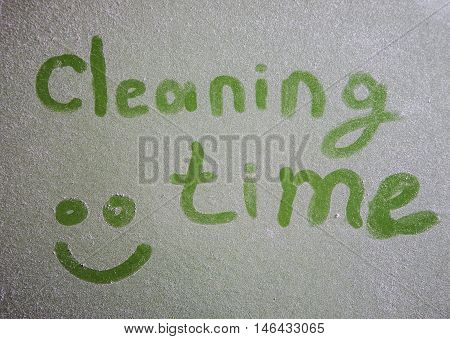 Cleaning Time Inscription On Dusty Surface