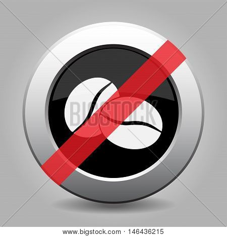 gray chrome button with no two coffee beans - banned icon