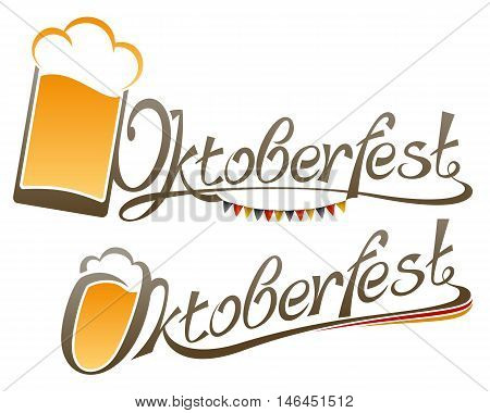 The inscription of the word Oktoberfest with a glass of beer; Type design of title-name of german Beer Festival; Vector Eps8
