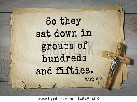 TOP-350. Bible verses from Mark. So they sat down in groups of hundreds and fifties.