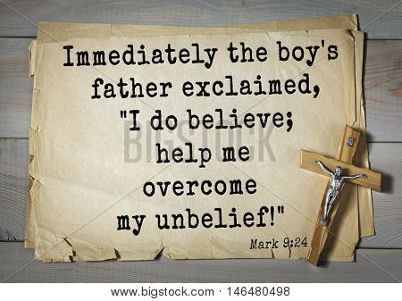 TOP-350. Bible verses from Mark.Immediately the boy's father exclaimed,