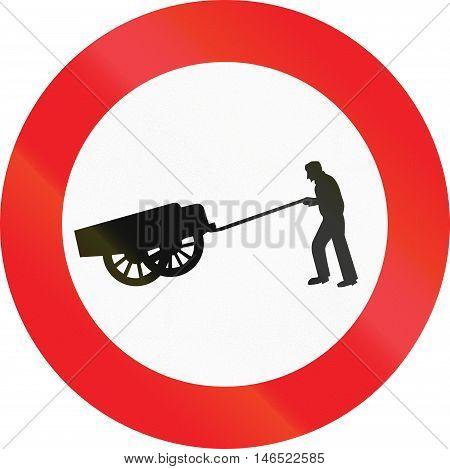 Belgian Regulatory Road Sign - No Handcarts