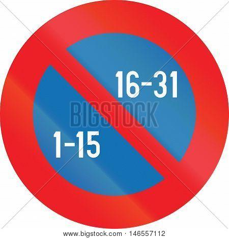 Belgian Regulatory Road Sign - Semi-monthly Parking Prohibition
