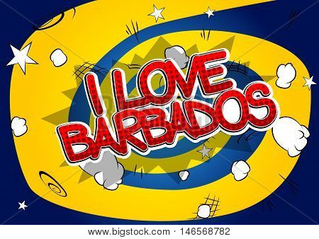 I Love Barbados - Comic book style text.