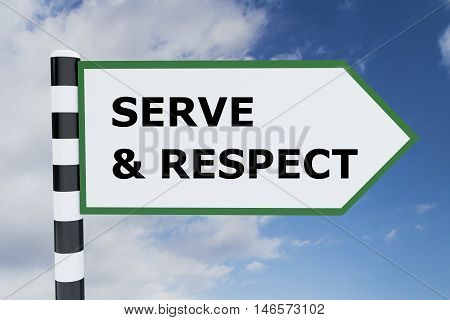 Serve And Respect Concept