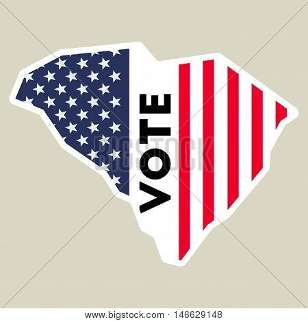 Usa Presidential Election 2016 Vote Sticker. South Carolina State Map Outline With Us Flag. Vote Sti
