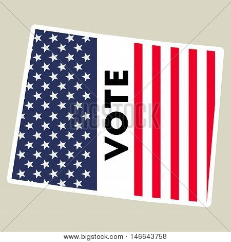Usa Presidential Election 2016 Vote Sticker. Wyoming State Map Outline With Us Flag. Vote Sticker Ve