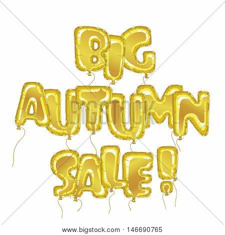Big autumn sale banner. Letterig in form balloon isolated on white. Business seasonal shopping concept, vector. Summer sale background for print, web design and banners.