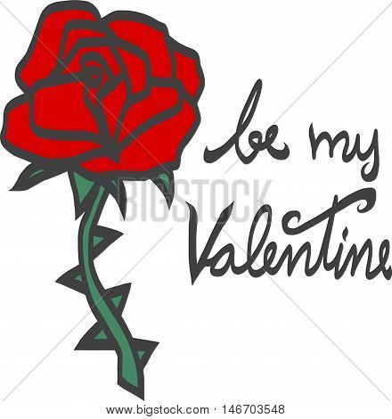 Be my valentine rose with thorn illustration