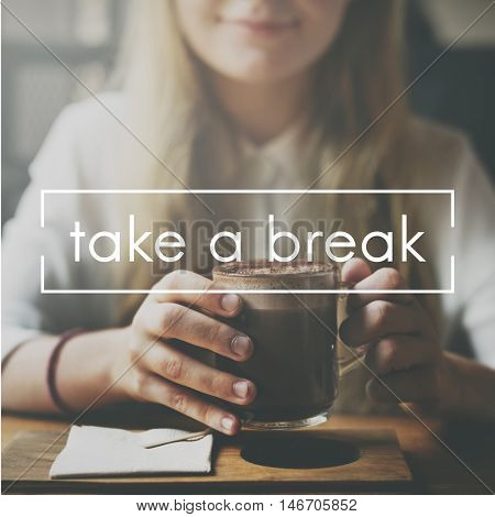 Take Ten Break Easy Cessation Pause Relaxation Concept