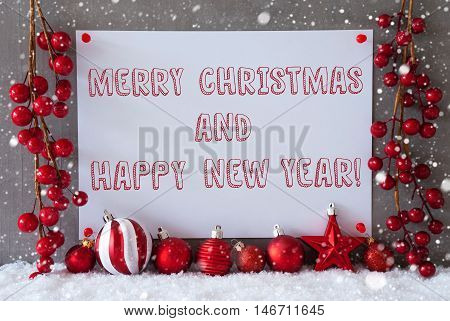 Label With English Text Merry Christmas And Happy New Year. Red Christmas Decoration Like Balls On Snow. Urban And Modern Cement Wall As Background With Snowflakes.