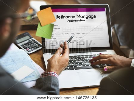 Refinance Mortgage Application Form Concept