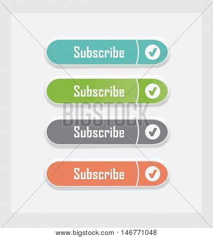 Subscribe. Set of vector web interface buttons. Color variations.