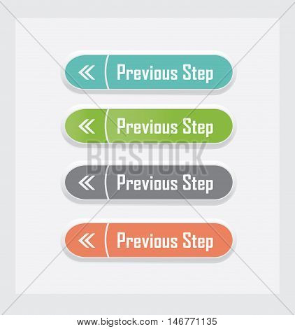Previous step. Set of vector web interface buttons. Color variations.