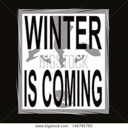 Winter is coming white on the black design for tshirt