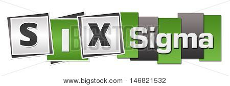 Six sigma text alphabets written over green grey background.